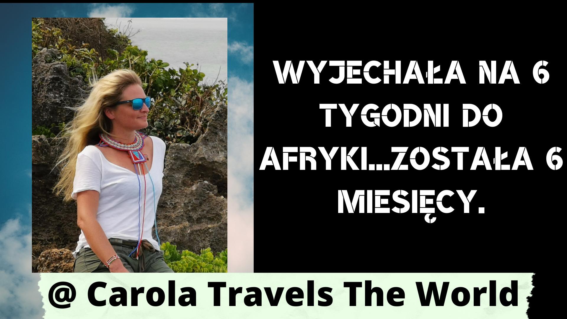 Carola Travels The World
